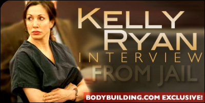bodybuilding.com has an exclusive interview with Kelly Ryan