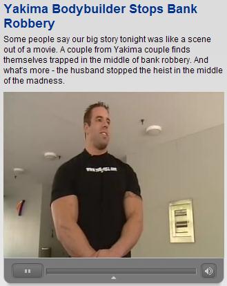 Bodybuilder stops bank robber